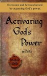 Michelle Leslie - Activating God s Power in Nili Overcome and be transformed by accessing God s power