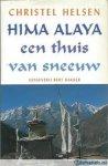 Helsen, Christel - Hima Alaya  -  een thuis van sneeuw