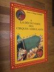 Barrier, Robert et Philippe - A la découverte des cirques ambulantes