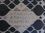 Dr. P.H. Ritter - Ethische Fragmenten- vijfde druk - 1905