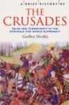 Hindley, Geoffrey - A Brief History of the Crusades