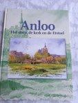 BROOD, Paul - Anloo, het dorp, de kerk, de Etstoel