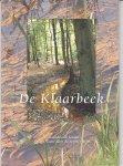 Meijer, J. en H. Menke, - De Klaarbeek. De waardevolle functie van ons water door de eeuwen heen