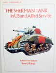 Zaloga, Steven. J. - The Sherman Tank in US and Allied Service.  Vanguard 26.