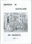 - Essen (België) in de Tweede Wereldoorlog. Deel 11: Werken in Duitsland. De Razzia's.
