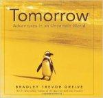 Greive, Bradley Trevor - Tomorrow    Adventures in an Uncertain World