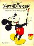 Finch, Christopher - Walt Disney. Van Mickey Mouse tot Disneyland