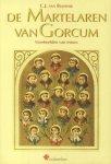 Blijswijk, C.J + Meuffels C.M., Hubert - 2 titels: 1. De Martelaren van Gorcum (Voorbeelden van trouw) + 2. De Martelaren van Gorcum