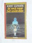 Silverberg, Robert - De weg naar het oneindige