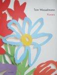 Honnef, Klaus and Wesselmann, Tom - Tom Hessellmann Flowers
