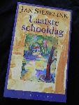 Siebelink, Jan - Laatste Schooldag - Verhalen