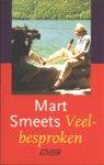 Mart Smeets - veelbesproken