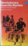 Fairbairn, Geoffrey. - Revolutionary Guerrilla Warfare. The Countryside Version.