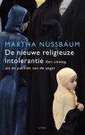Nussbaum, Martha - De nieuwe religieuze intolerantie  -  Een uitweg uit de politiek van de angst