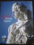 Ebers, Charlotte ; Renée Sommer ; Caterina Aicardi ; Karel Appel et al. - Il giardino di Karel Appel = Hof van Appel = Garden of Karel Appel
