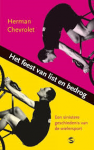 Chevrolet, Herman - Het feest van list en bedrog. Een sinistere geschiedenis van de wielersport
