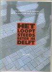 Jacobs, T. - Het loopt steeds beter in Delft / druk 1