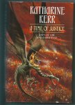Kerr, Katherine - A time of justice   Days of air and darkness