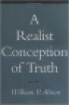 william p. alston - a realist conception of truth