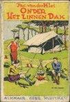 Klei, Jac. van der / Verhagen, ) (ill.) - Onder het linnen dak