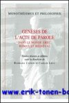 B. Cassin, C. Levy (eds.); - Geneses de l'acte de parole,