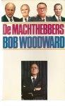 Woodward, Bob - DE MACHTHEBBERS