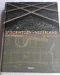 VEENENDAAL, Guus - Spoorwegen in Nederland / van 1834 tot nu