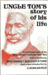 HENSON, Josiah - 'Uncle Tom's story of his life'. An autobiography of the Rev. Josiah Henson 1789-1876. With a preface by Mrs Harriet Beecher Stowe. With a new introduction by C. Duncan Rice. Second edition.