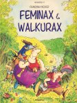 Becker, Franziska - Feminax & Walkurax (Parodiereeks 11), softcover, gave staat