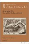 Janssens, J. Dunne (eds.) - Living in the City: Elites and their Residences, 1500-1900