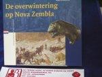 Gramberg, H. - Verloren verleden no 16 : De overwintering op Nova Zembla