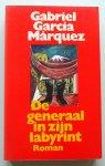 Marquez, Gabriel Garcia - De de generaal in zijn labyrint