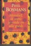 Bosmans, P. - Menslief, ik wens je vrede en alle goeds - 365 vitaminen voor het hart