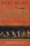Beard, Mary - Pompeii. The Life of a Roman Town