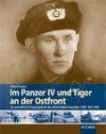 Rubbel, Alfred - Im Panzer IV und VI 'Tiger' an der Ostfront