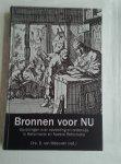 Meeuwen, Drs. D. van (red.) - Bronnen voor nu / opvattingen over opvoeding en onderwijs in Reformatie en Nadere Reformatie