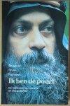 Bhagwan Shree Rajneesh (Osho) - Ik ben de poort; over de betekenis van initiatie / inwijding en discipelschap