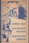 - Zomer 1932. Goedkoope treinen. Goedkoope tarieven