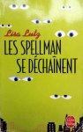 Lutz, Lisa - Les Spellman se déchaînent (FRANSTALIG)