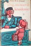 Schmidt, Annie M.G. / Bijmoer, Wim (ill.) - Dag, meneer de kruidenier