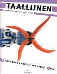 Riel, W. van / Kortz, Peter e.a. - Taallijnen. Nederlands voor de onderbouw, 1 handboek vmbo-t/havo (vwo)