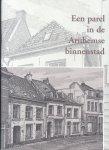 Frank, C.J. / Haans, F. - Een parel in de Arnhemse binnenstad (Drie huizen aan de Zwanenstraat - nrs. 8 t/m 10 - bouwhistorisch en archeologisch bekeken en beschouwd)
