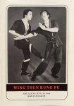 Sifu Leung Ting - Wing Tsun Kung Fu; eine gründliche Einführung