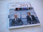 het Aanzien van - 2012 / het Aanzien van - twaalf maanden wereldnieuws in beeld