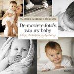 Me Ra Koh - Praktisch handboek fotografie - De mooiste foto's van uw baby originele foto-ideeën stap voor stap uitgelegd, zowel voor compact als spiegelreflexcamera's