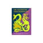 Lenz, Friedel - Die keltische Drachenmythe. Die drei Söhne des Fischers