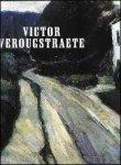 SMISMANS, LINDA. / Victor verougstraete. - Victor Verougstraete. 1868-1935. oeuvre-catalogus met 600 werken.