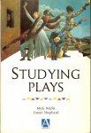 Wallis, Mick / Shepherd, Simon - Studying plays