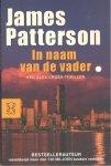 Patterson, James - In de naam van de vader