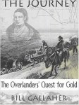 Brett Michael Gallaher - The Journey The Overlanders' Quest For Gold